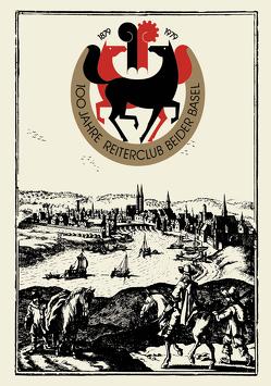 100 Jahre Reiterclub Beider Basel von Schumacher