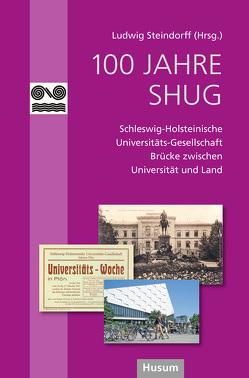 100 Jahre SHUG von Steindorff,  Ludwig