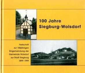 100 Jahre Siegburg-Wolsdorf von Derbofen,  Hans