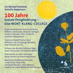 100 Jahre Soziale Dreigliederung von Kremietz,  Viz Michael, Rappmann,  Annette