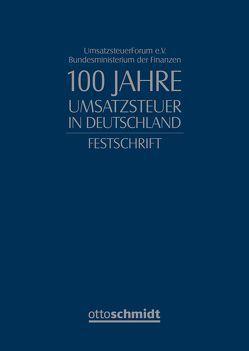 100 Jahre Umsatzsteuer in Deutschland von UmsatzsteuerForum e.V. und BMF
