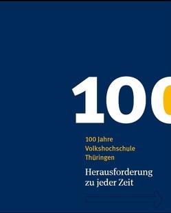 100 Jahre Volkshochschule Thüringen