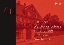 100 Jahre Wartbergsiedlung