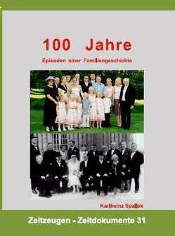 100 Jahre von Spallek,  Karlheinz