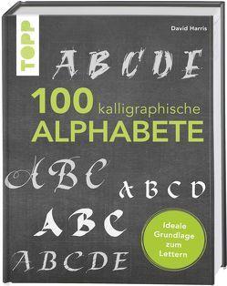 100 kalligraphische Alphabete von Harris,  David