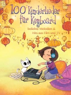 100 Kinderlieder für Keyboard – beliebte Melodien & Hits aus Film und TV von Bosworth Edition