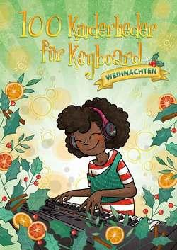 100 Kinderlieder für Keyboard – Weihnachten