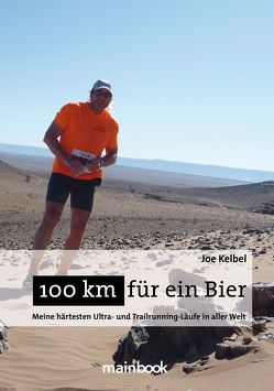 100 km für ein Bier von Kelbel,  Joe