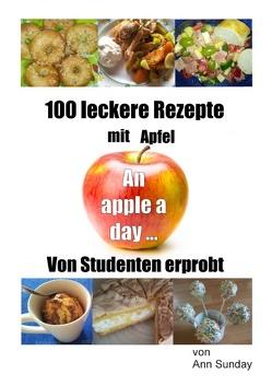 100 leckere Rezepte mit Apfel von Sunday,  Ann