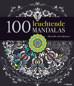 100 leuchtende Mandalas von Ronfaut,  Aurélie