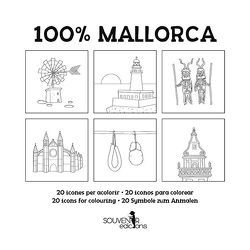 100 % Mallorca von Calafat,  Lluisa, Castells,  Margalida, Oliver,  Mar, Singer,  Martina