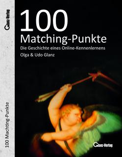 100 Matching-Punkte von Glanz,  Olga, Glanz,  Udo