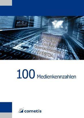 100 Medienkennzahlen von Hasler,  Peter Thilo