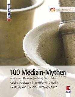 100 Medizin-Mythen von Verein für Konsumenteninformation
