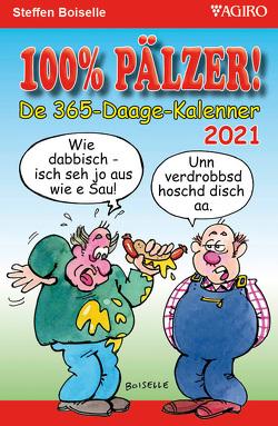 100% PÄLZER! De 365-Daage-Kalenner 2021 von Boiselle,  Steffen