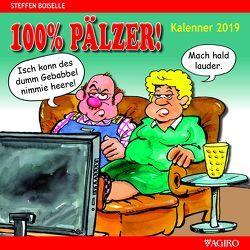 100% PÄLZER! Kalenner 2019 von Boiselle,  Steffen