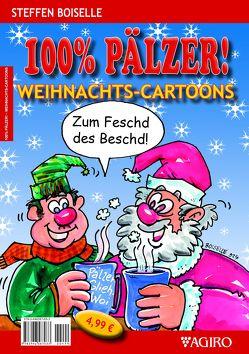 100% PÄLZER! Weihnachts-Cartoons von Boiselle,  Steffen