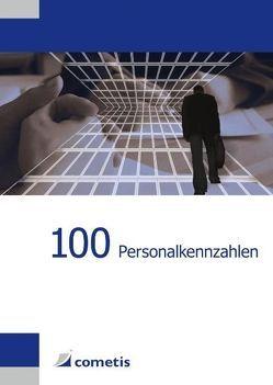 100 Personalkennzahlen von Klingler,  Urs