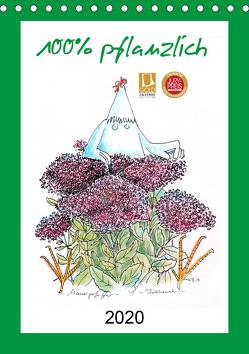 100% pflanzlich (Tischkalender 2020 DIN A5 hoch) von Püpke,  Antje