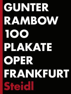 100 Plakate Oper Frankfurt von Rambow,  Gunter