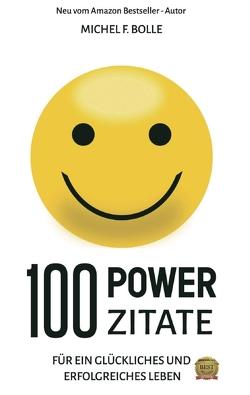 100 POWER-ZITATE von Bolle,  Michel F.