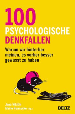 100 psychologische Denkfallen von Hennecke,  Marie, Nikitin,  Jana