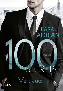 100 Secrets – Vertrauen von Adrian,  Lara, Akhavan-Zandjani,  Firouzeh