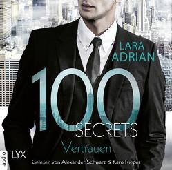 100 Secrets – Vertrauen von Adrian,  Lara, Akhavan-Zandjani,  Firouzeh, Rieper,  Karo, Schwarz,  Alexander