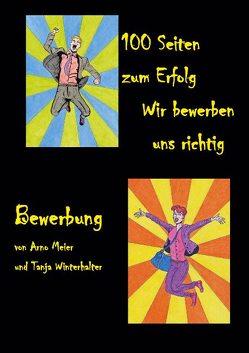 100 Seiten zum Erfolg von Meier,  Arno, Winterhalter,  Tanja