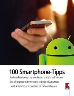100 Smartphone-Tipps von Haubner,  Steffen