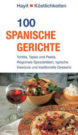 100 spanische Gerichte von Hayit,  Ertay, Theuer,  Ute