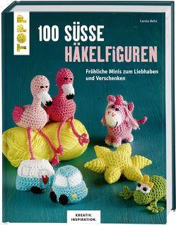 100 süße Häkelfiguren (KREATIV.INSPIRATION) von Behn,  Carola