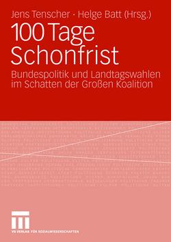 100 Tage Schonfrist von Batt,  Helge, Tenscher,  Jens
