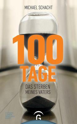 100 Tage von Schacht,  Michael