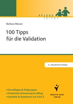 100 Tipps für die Validation von Messer,  Barbara