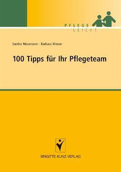 100 Tipps für Ihr Pflegeteam von Masemann,  Sandra, Messer,  Barbara