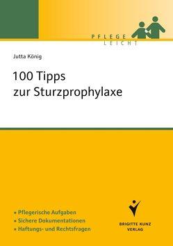 100 Tipps zur Sturzprophylaxe von König,  Jutta