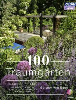 100 Traumgärten – eBook von Gärtner von Eden