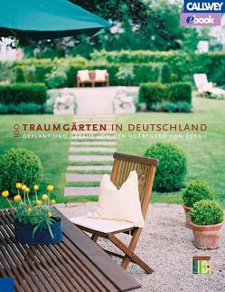 100 Traumgärten in Deutschland – eBook von EDEN (Hrsg.)