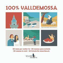 100 % Valldemossa von Calafat,  Lluisa, Castells,  Margalida, Oliver,  Mar, Singer,  Martina