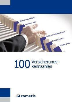 100 Versicherungskennzahlen von Noack,  Thomas, Schäfer,  Andreas, Wolf,  Stefan