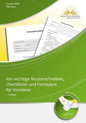 100 wichtige Musterschreiben,Checklisten und Formulare für Vermieter von Benz,  Ralf, Miller,  Susann