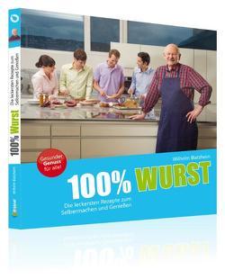 100% Wurst von Blatzheim,  Wilhelm
