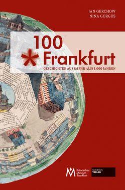 100 x Frankfurt von Gerchow,  Jan, Gorgus,  Nina