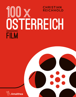 100 x Österreich: Film von Reichhold,  Christian