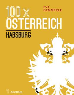100 x Österreich von Demmerle,  Eva