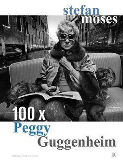 100 x Peggy Guggenheim von Moses,  Stefan