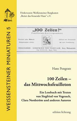 100 Zeilen – das Mittwochsfeuilleton von Pongratz,  Hans