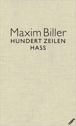 100 Zeilen Hass von Biller, Maxim