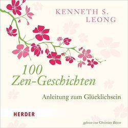 100 Zen-Geschichten von Büsen,  Christian, Leong,  Kenneth S.